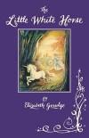 Elizabeth Goudge - The Little White Horse