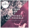 Hillsong - By Your Side/All Things Are Possible