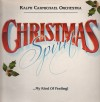 Ralph Carmichael Orchestra - Christmas Spirit...My Kind Of Feeling!