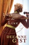 Deeane Gist - Love On The Line