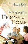 Ellie Kay - Heroes At Home