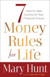 Mary Hunt - 7 Money Rules For Life