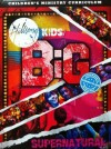 Hillsong Kids - BIG: Supernatural