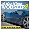 Various - Drive Time Worship 2