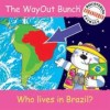 Jenny Tulip, & Dawn Smith - Who Lives In Brazil?