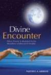 E A Adeboye - Divine Encounter