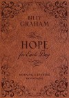 Billy Graham - Hope For Each Day: Morning And Evening Devotions