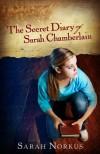 Sarah Norkus - The Secret Diary Of Sarah Chamberlain