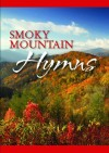 Smoky Mountain - Smoky Mountain Hymns