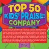 Kids' Praise! Company - Top 50