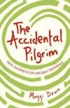 Maggi Dawn - The Accidental Pilgrim