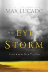 Max Lucado - In The Eye Of The Storm