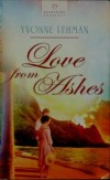 Yvonne Lehman - Love from Ashes