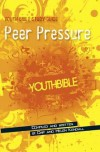 Chip & Helen Kendall - Youth Bible Study Guide: Peer Pressure
