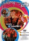 Hillsong Kids - Jesus Is My Superhero