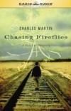 Charles Martin - Chasing Fireflies
