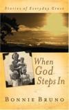 Bonnie Bruno - When God Steps in