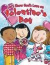 Greg Holder - Let's Show God's Love on Valentine's Day