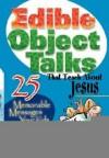 Susan L Lingo - Edible Object Talks That Teach About Jesus