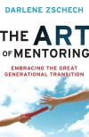 Darlene Zschech - The Art Of Mentoring