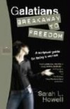 Sarah Howell - Galatians: Breakaway to Freedom