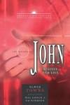 Elmer L. Towns, Mal Couch, Edward E. Hindson (Editor) - Gospel of John
