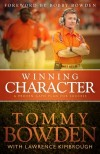 Tommy Bowden, Lawrence Kimbrough - Winning Character