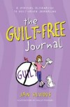Jan Silvious - The Guilt Free Journal