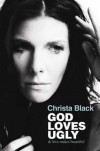 Christa Black - God Loves Ugly