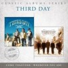 Third Day - Come Together / Wherever You Are
