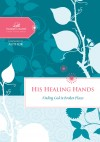 Women Of Faith - His Healing Hands