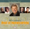 Bill & Gloria Gaither & Their Homecoming Friends - Bill Gaither's Best Of Homecoming 2013