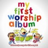 Various - My First Worship Album