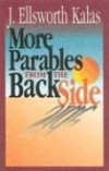 J Ellsworth Kalas - More Parables From The Backside