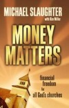 Michael Slaughter - Money matters