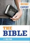 Nick Page - Instant Expert: The Bible