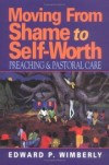 Edward P Wimberly - Moving from shame to self-worth