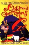 Vicky Miller, Deborah Raney - Children's sermons to go