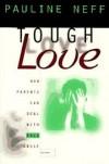 Pauline Neff - Tough love