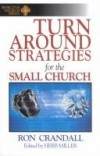 Ron Crandall - Turnaround strategies for the small church