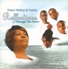 Pastor McKay & Family - Reflections Through The Storm