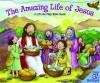 Allia Zobel-Nolan - The Amazing Life Of Jesus