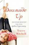 Tracey Mitchell - Downside Up