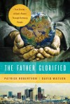 Patrick Robertson & David Watson - The Father Glorified