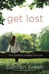 Gresh Dannah - GET LOST