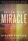 Steven Furtick - Seven Mile Miracle