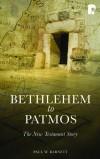 Paul W Barnett - Bethlehem To Patmos