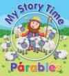 Juliet David & Chris Embleton Hall - My Story Time Parables