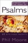 Phil Moore - Straight To The Heart Of Psalms