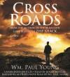 William Paul Young - Cross Roads